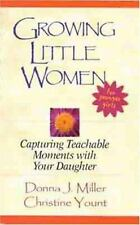 Growing Little Women for Younger Girls: Capturing Teachable Moments (2000)