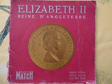 Elizabeth II Reine d'angleterre. N° spécial Hors série 1953. Paris Match
