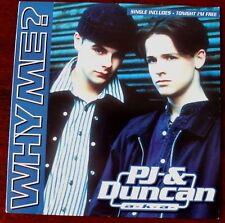 "PJ & DUNCAN ANT & DEC SIGNED 7"" SINGLE SLEEVE WHY ME? (1994) EX"