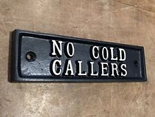 NO COLD CALLERS STOP SALES SALESMEN CAST SIGN BLACK ANTIQUE VINTAGE - DOOR-21-bl