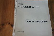 The Quaker Girl - Music by Lionel Monkton, Lyrics Adrian Ross - (226 pages)