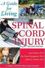 Spinal Cord Injury: A Guide for Living (A Johns Hopkins Press Health B-ExLibrary