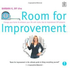 New, Room for Improvement: Change Your Home and Enhance Your Life with Tools, Ti