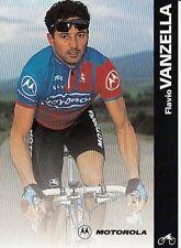 FLAVIO VANZELLA cyclisme card carte Equipe Cycling Ciclismo Motorola 96