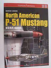 Kagero Book: North American P-51 Mustang B/C/D/K Models (Topdrawings)