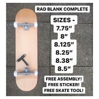RAD BLANK SKATEBOARD COMPLETE FULL SET UP ALL SIZES FREE ASSEMBLY FREE TOOL NEW