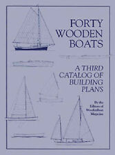 Forty Wooden Boats: A Third Catalogue of Building Plans (Woodenboat-ExLibrary