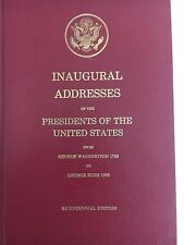 Inaugural Addresses of The Presidents of the United States 1789-1989 Bicentennia