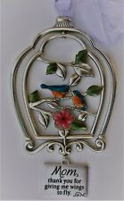 Q Mom Thank you for giving me wings BLESSINGS OF NATURE 3d Bird Cage ORNAMENT