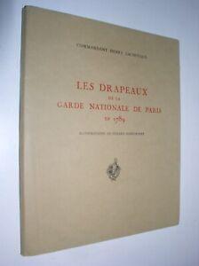 HENRY LACHOUQUE - LES DRAPEAUX DE LA GARDE NATIONALE DE PARIS EN 1789 [10 pl.]