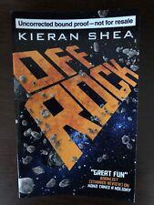 OFF ROCK by KIERAN SHEA - TITAN BOOKS - P/B - UK POST £3.25*PROOF*