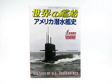 Ships of the World #567 - April 2000 - History of US Submarines USN 1/700 1/350