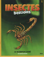 COLLECTION INSECTES & AUTRES BESTIOLS - SCORPION DORE - FASCICULE N° 1 BROCHURE