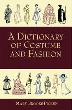A Dictionary of Costume and Fashion: Historic and Modern Dover Fashion and Cost