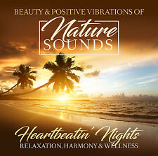 CD Nature Sounds - Heartbeatin Nights von Relaxation, Harmony & Wellness