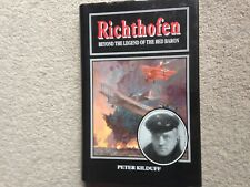Richthofen - Beyond the Legend of the Red Baron HB Peter Kilduff (WW1, Aviation)