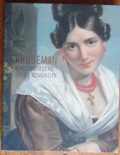 Kruseman - Kunstbroeders uit de Romantiek - Marjan van Heteren - Waanders - 2014
