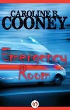 Emergency Room: By Cooney, Caroline B.