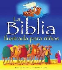 La Biblia Ilustrada Para Ninos by Bethan James (Hardback, 2011)