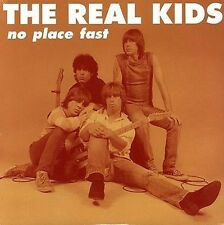 THE REAL KIDS No Place Fast LP NEW dmz modern lovers taxi norton primitive soul