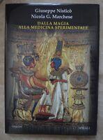 NISTICO' & MARCHESE - DALLA MAGIA ALLA MEDICINA SPERIMENTALE - 2004 SPIRALI (LV)