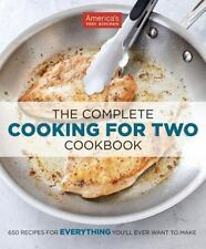 The Complete Cooking for Two Cookbook: 650 Recipes for Everything You'll Ever Wa