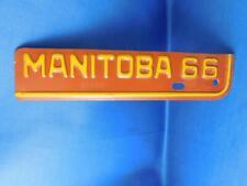MANITOBA LICENSE PLATE 1966  TAG RE NEWEL VINTAGE CANADA CAR SHOP GARAGE SIGN