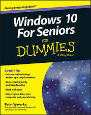 Windows 10 for Seniors For Dummies Peter Weverka | NEW & Free Post AU