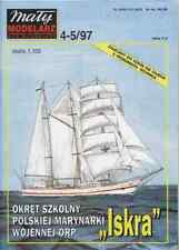 Maly Modelarz 4-5/97 Sailing Ship The Polish Navy ORP Iskra 1:100
