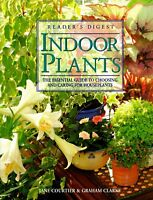 Indoor Plants: The Essential Guide to Choosing and Caring for Houseplants by Gr