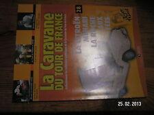 ¤ Fascicule Caravane Tour de France n°28 Mehari R.Martin P.Thys Tour 2002