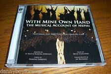 With Mine Own Hand The Musical Account of Nephi 2 CD 2008 Portland Oregon Cast