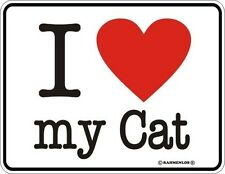 Fun-Schild - I love my Cat · Blechschild