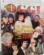 NOMI DI OGGI IL LIBRO DELL ANNO 1998 2 31 dicembre Storia Con 300 foto Baglioni