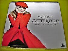 YVONNE CATTERFELD - SAG MIR - WAS MEINST DU ?   Maxi Single CD Shop 111austria