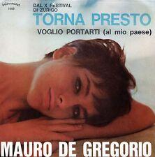 Mauro De Gregorio Torna Presto 45 giri NM 1966 X Festival Di Zurigo