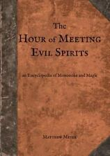 The Hour of Meeting Evil Spirits: An Encyclopedia of Mononoke and Magic (Paperba