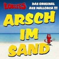 "LOLLIES ""ARSCH IM SAND"" CD 2 TRACK SINGLE NEU"