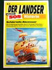 Der Landser SOS Historie Nr. 17 Gefahrvolle Abenteuer