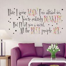 Alice in Wonderland Mad Hatter Quote Large Wall Sticker Decal Mural Vinyl Art