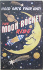 Moon Rocket TIN SIGN outer space man cave vtg retro ad metal wall decor bar OHW