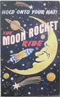 Moon Rocket TIN SIGN outer space man cave vtg retro ad metal wall decor bar OHW