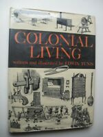 COLONIAL LIVING ~ Edwin Tunis HC/DJ 1975 ILLUSTRATED - A