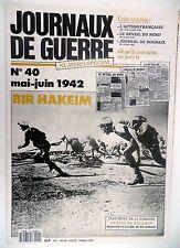 Journaux de Guerre n°40- 1942 - Bir Hakeim