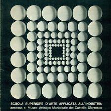 AA.VV. -Scuola superiore d'arte applicata all'industria