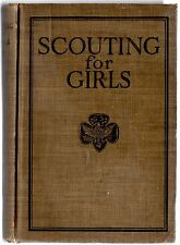 SCOUTING FOR GIRLS OFFICIAL HANDBOOK OF THE GIRL SCOUTS 4th Edition1923 HB