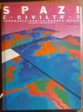 Spazi e civiltà 3: Geografia per le scuole medie - 1986, Giunti-Marzocco - L