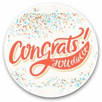 2 x Vinyl Stickers 10cm - Congratulations You Did It Well Done  #44703