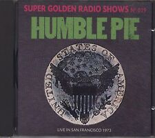 HUMBLE PIE - Live in San Francisco 1973 - SUPER GOLDEN RADIO SHOWS 019 CD 1991