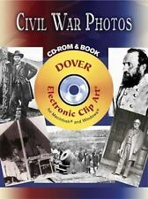 Civil War Photos CD-ROM and Book (Dover Electronic Clip Art)